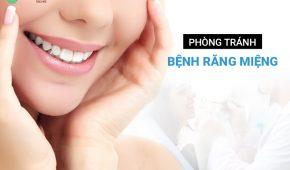 Cách phòng tránh bệnh răng miệng