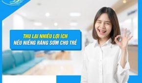 Niềng răng cho trẻ em an toàn hiệu quả tại Hà Nội